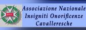 ONORIFICENZE CAVALLERESCHE,CAVALIERI,Insigniti onorificenze cavalleresche,ONORIFICENZA CAVALLERESCA,CAVALIERE